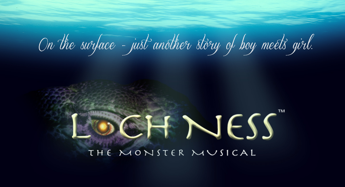Loch Ness the Monster Musical